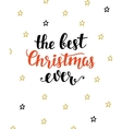 The Best Christmas Ever greeting card vector image