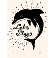 Vintage handdrawn dolphin card with quote vector image vector image