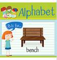 Flashcard letter B is for bench vector image vector image