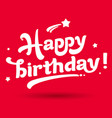 happy birthday image vector image vector image
