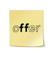 offer - hand lettering sticky note vector image vector image
