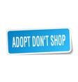 adopt dont shop square sticker on white vector image vector image