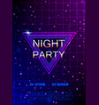 night party flyer retro style poster vector image