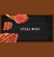 steak menu on black board vector image