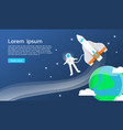 astronaut with spaceship and earth in universe vector image vector image