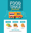food truck festival flyer template vector image vector image