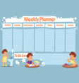 kid weekly planner children cute calendar weeks vector image