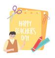 happy teachers day male teacher crayon ruler vector image vector image
