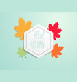 hello autumn abstract nature background paper art vector image