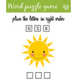 words puzzle game with cartoon sun place the vector image vector image