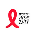 red ribbon to world aids day bright cancer vector image vector image