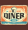 retro diner restaurant tin sign design vector image