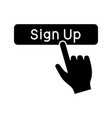 sign up button click glyph icon vector image vector image