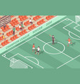 isometric football stadium composition vector image vector image