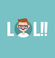 lol conceptual sign laughing out loud nerd vector image vector image