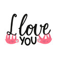 with two pink sloth hearts and lettering quote vector image vector image