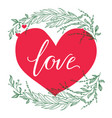 greeting card composition with love vector image vector image