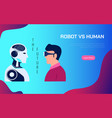 robot vs human ai artificial intelligence replace vector image vector image