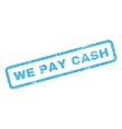 We Pay Cash Rubber Stamp vector image vector image