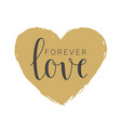 handwritten lettering of forever love vector image