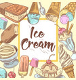 ice cream hand drawn design with cold desserts vector image vector image