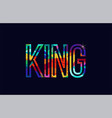king word typography design in rainbow colors logo vector image vector image