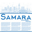 outline samara russia city skyline with blue vector image vector image