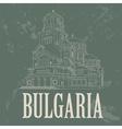 Bulgaria landmarks Retro styled image vector image vector image
