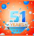 fifty one years anniversary celebration vector image vector image