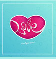 happy valentines day card with hand written love vector image vector image