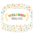 Baby girl shower card Welcome baby girl Baby girl vector image vector image