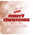 christmas card with light typography background vector image