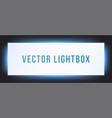 lightbox sign box mockup illuminated signage vector image