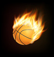 basketball ball in fire 3d imitation fireball in vector image