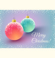 christmas card with balls on snow vector image vector image