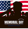 memorial day silhouettes of soldiers vector image vector image