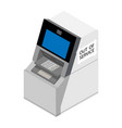 out service concept atm isometric view vector image vector image