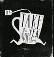 poster take tea with you chalk vector image vector image