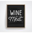 slogan poster food wine meat vector image
