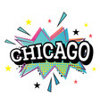 chicago comic text in pop art style vector image vector image