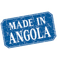 made in Angola blue square grunge stamp vector image vector image