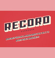 record display font design alphabet typeface vector image vector image
