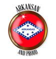 arkansas proud flag button vector image vector image