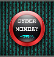 cyber monday glass button vector image vector image