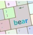 bear word on keyboard key notebook computer vector image vector image