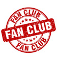 fan club red grunge round vintage rubber stamp vector image