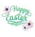happy easter inscription with flowers vector image