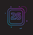 26 date calender icon design vector image vector image
