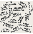 Grunge background with different pizza names vector image vector image