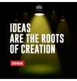 Idea concept Ideas are the roots of creation vector image